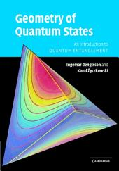 Geometry of Quantum States: An Introduction to Quantum Entanglement