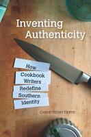 Inventing Authenticity PDF