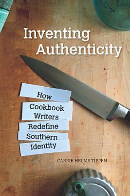 Inventing Authenticity