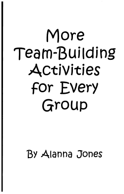 More Team building Activities for Every Group PDF