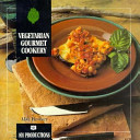 Vegetarian Gourmet Cookery