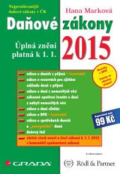 Daňové zákony 2015: Úplná znění platná k 1. 1. 2015