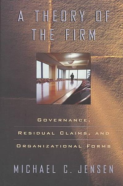 A Theory of the Firm