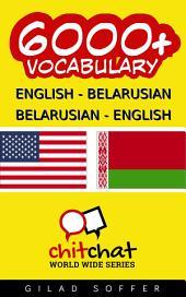 6000+ English - Belarusian Belarusian - English Vocabulary
