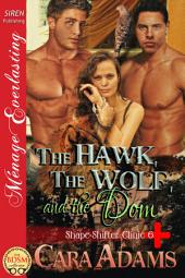 The Hawk, the Wolf, and the Dom [Shape-Shifter Clinic 6]