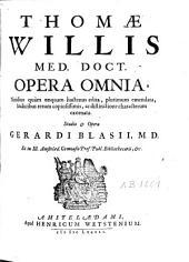 Thomae Willis Opera omnia