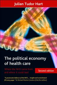 The political economy of health care  Second Edition  PDF