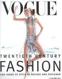 Vogue Twentieth Centry Fashion