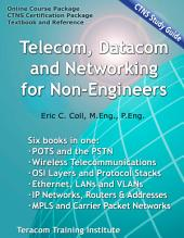 Telecom, Datacom and Networking for Non-Engineers: Reference Book - CTNS Study Guide