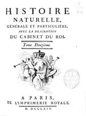 Histoire naturelle générale et particuliére: avec la description du Cabinet du Roy : tome douzième