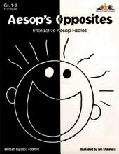 Aesop's Opposites (ENHANCED eBook): Interactive Aesop Fables