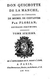 Don Quixote De La Manche: Ouvrage Posthume. Orné de 24 Figures, Volume6