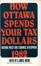 How Ottawa Spends Your Tax Dollars Book PDF