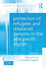Protection of Refugees and Displaced Persons in the Asia Pacific Region PDF