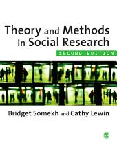 Theory and Methods in Social Research: Edition 2