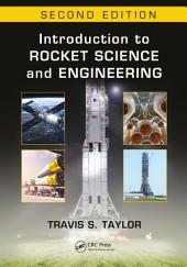 Introduction to Rocket Science and Engineering: Edition 2