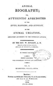 Animal Biography: Or, Authentic Anecdotes of the Lives, Manners, and Economy, of the Animal Creation, Arranged According to the System of Linnaeus, Volume 2