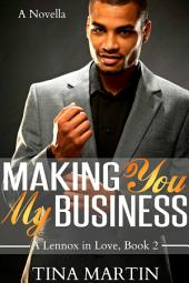 Making You My Business