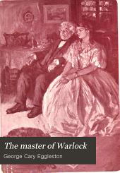 The Master of Warlock: A Virginia War Story