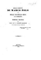 Degli scritti di Marco Polo e dell'uccello ruc da lui menzionato. Memoria seconda, etc. (Estratta dalla serie 2. tom. VII. delle Memorie dell'Accademia delle Scienze dell'Instituto di Bologna.).