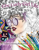 The Curly Girl Life Adult Coloring Book