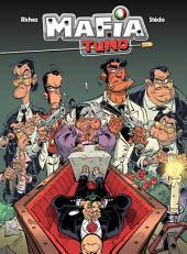 Mafia tuno - Tome 1 - Repose en pègre !