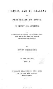 Culross and Tulliallan: Or, Perthshire on Forth, Volume 2