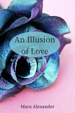 An Illusion of Love