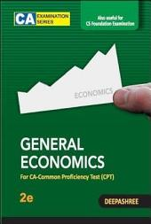 General Economics: For CA-CPT, 2e