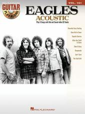 The Eagles - Acoustic (Songbook): Guitar Play-Along, Volume 161