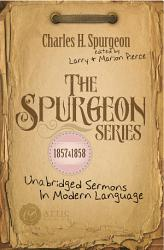 The Spurgeon Series 1857 1858 Book PDF