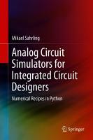Analog Circuit Simulators for Integrated Circuit Designers PDF