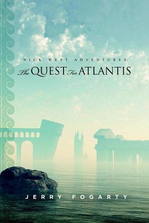Nick West Adventures  The Quest For Atlantis PDF