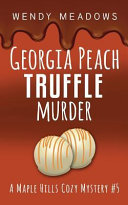 Georgia Peach Truffle Murder