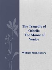 The Tragedie of Othello
