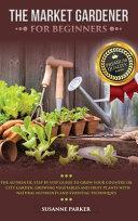 The Market Gardener for Beginners