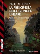 La principessa della giungla lineare: Città lineare 2