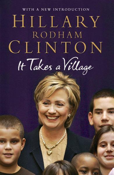 Download It Takes a Village Book