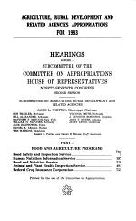 Agriculture, Rural Development, and Related Agencies Appropriations for 1983: Food and agricultural programs