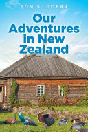 Our Adventures in New Zealand
