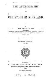 The Autobiography of Christopher Kirkland: Volume 3