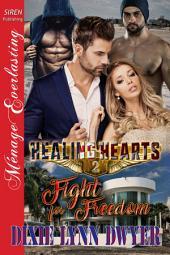 Healing Hearts 2: Fight for Freedom