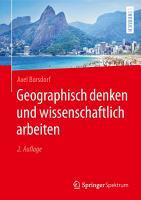 Geographisch denken und wissenschaftlich arbeiten PDF