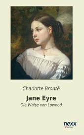 Jane Eyre: Die Waise von Lowood