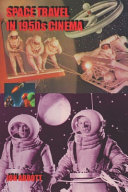 Space Travel in 1950s Cinema (second Printing)