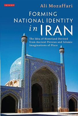 Forming National Identity in Iran PDF
