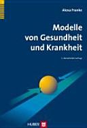 Modelle von Gesundheit und Krankheit PDF