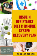 Insulin Resistance Diet   Immune System Recovery Plan PDF