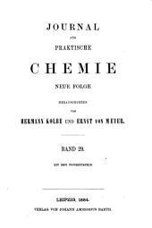 Journal für praktische Chemie: Band 29
