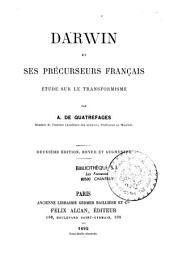 Darwin et ses précurseurs français: étude sur le transformisme